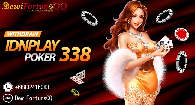 withdraw idnplay poker338